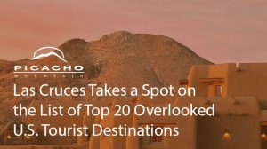Las Cruces Takes a Spot on the List of Top 20 Overlooked U.S. Tourist Destinations